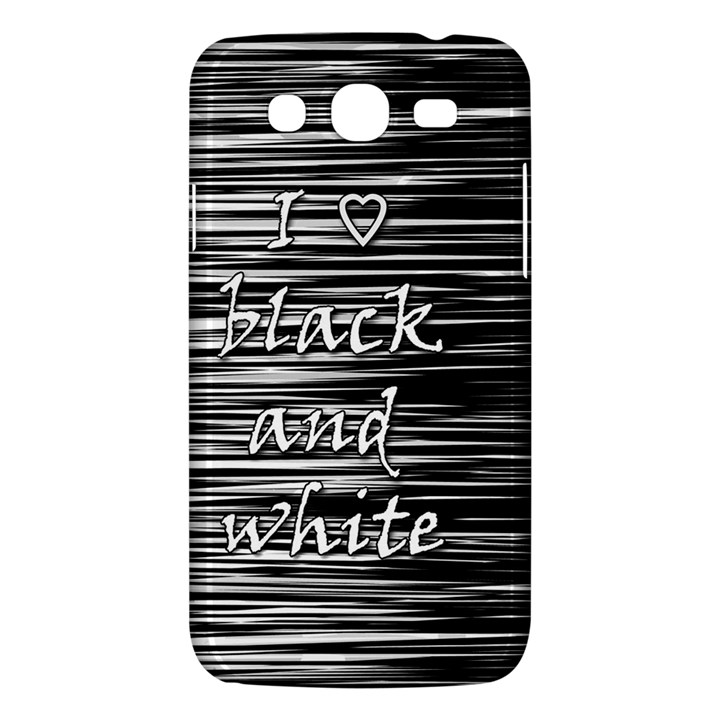 I love black and white Samsung Galaxy Mega 5.8 I9152 Hardshell Case