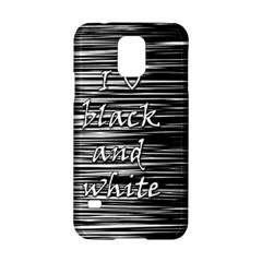 I love black and white Samsung Galaxy S5 Hardshell Case