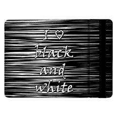 I Love Black And White Samsung Galaxy Tab Pro 12 2  Flip Case