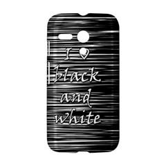 I love black and white Motorola Moto G