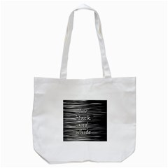 I love black and white Tote Bag (White)