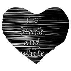 I love black and white Large 19  Premium Flano Heart Shape Cushions
