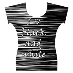 I love black and white Women s Cap Sleeve Top