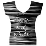 I love black and white Women s V-Neck Cap Sleeve Top Front