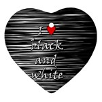 I love black and white 2 Ornament (Heart)  Front