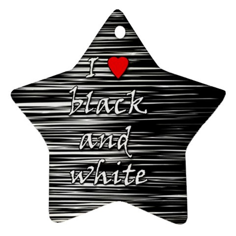 I love black and white 2 Ornament (Star)