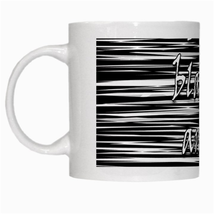 I love black and white 2 White Mugs