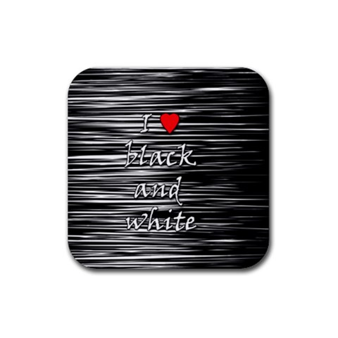 I love black and white 2 Rubber Coaster (Square)