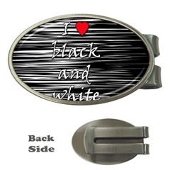 I love black and white 2 Money Clips (Oval)
