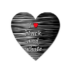 I Love Black And White 2 Heart Magnet