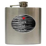I love black and white 2 Hip Flask (6 oz) Front