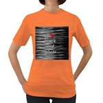 I love black and white 2 Women s Dark T-Shirt Front