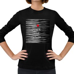 I love black and white 2 Women s Long Sleeve Dark T-Shirts