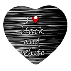 I love black and white 2 Heart Ornament (2 Sides)