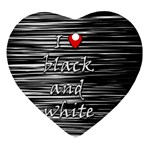 I love black and white 2 Heart Ornament (2 Sides) Front
