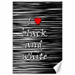 I love black and white 2 Canvas 12  x 18   18 x12 Canvas - 1