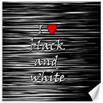 I love black and white 2 Canvas 20  x 20   20 x20 Canvas - 1