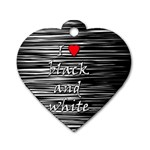 I love black and white 2 Dog Tag Heart (One Side) Front