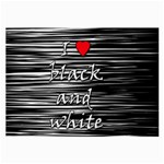 I love black and white 2 Large Glasses Cloth Front