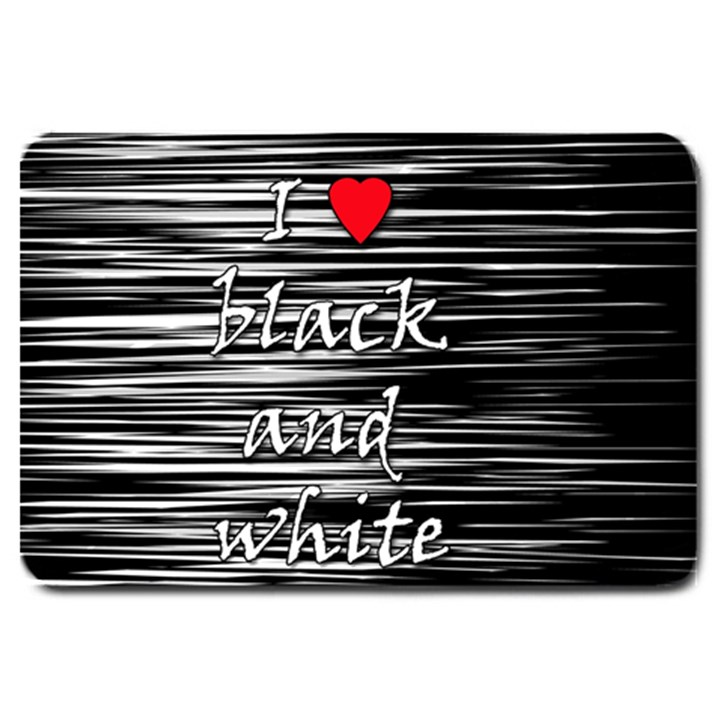 I love black and white 2 Large Doormat