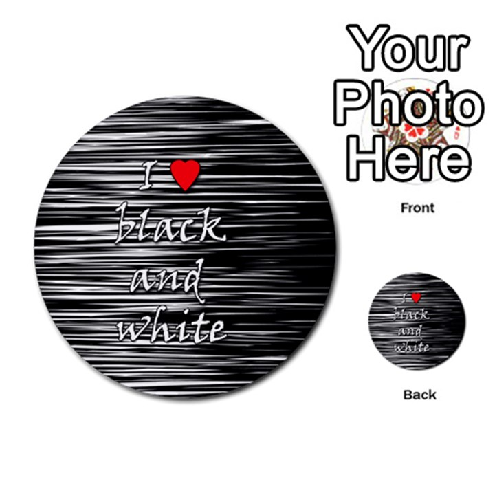 I love black and white 2 Multi-purpose Cards (Round)