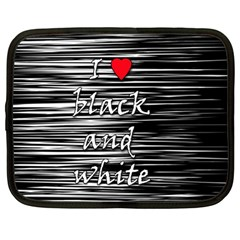 I Love Black And White 2 Netbook Case (large)