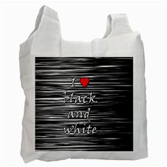 I love black and white 2 Recycle Bag (One Side)