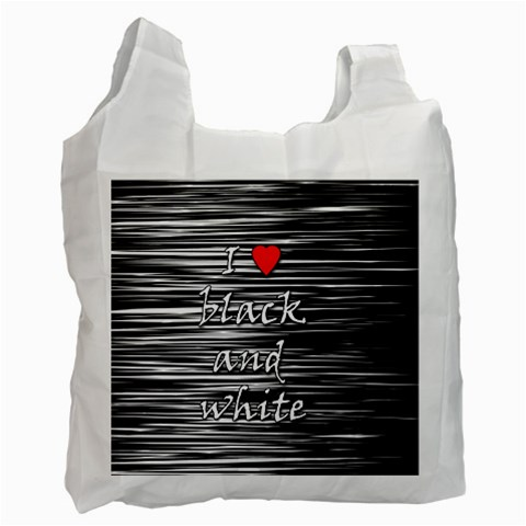 I love black and white 2 Recycle Bag (Two Side)