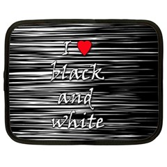 I love black and white 2 Netbook Case (XL)