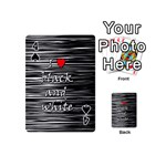 I love black and white 2 Playing Cards 54 (Mini)  Front - Spade4