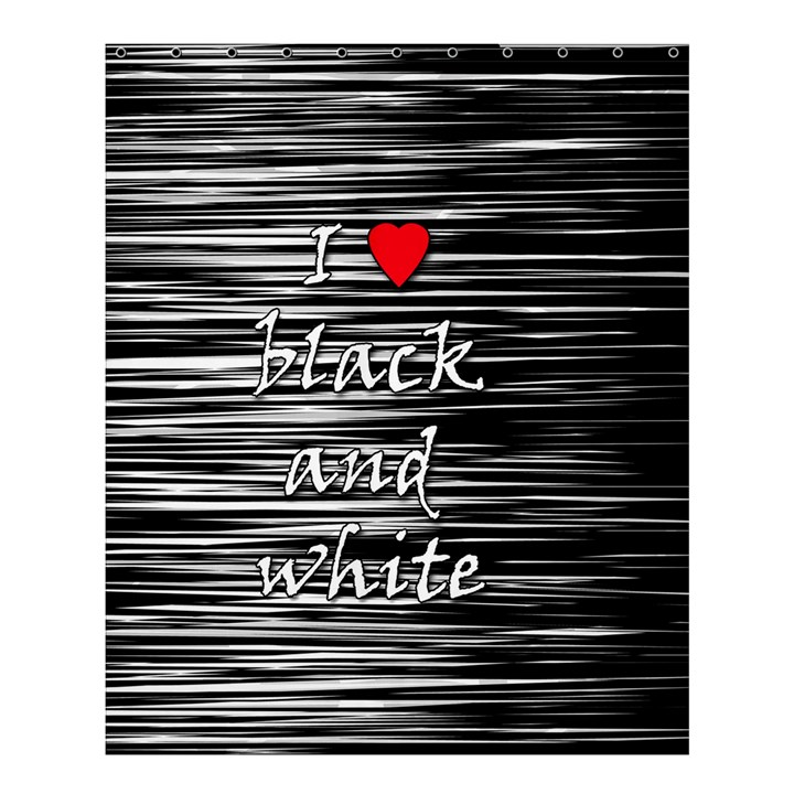 I love black and white 2 Shower Curtain 60  x 72  (Medium)