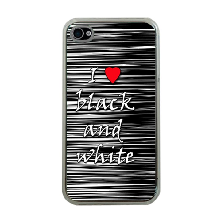 I love black and white 2 Apple iPhone 4 Case (Clear)