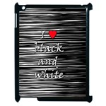 I love black and white 2 Apple iPad 2 Case (Black) Front