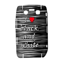 I love black and white 2 Bold 9700