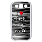 I love black and white 2 Samsung Galaxy S III Case (White) Front