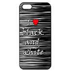 I love black and white 2 Apple iPhone 5 Seamless Case (Black) Front