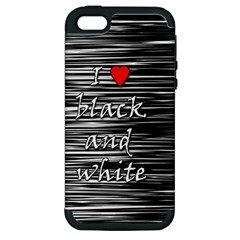 I Love Black And White 2 Apple Iphone 5 Hardshell Case (pc+silicone)