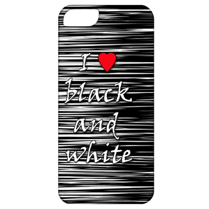 I love black and white 2 Apple iPhone 5 Classic Hardshell Case