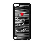I love black and white 2 Apple iPod Touch 5 Case (Black) Front