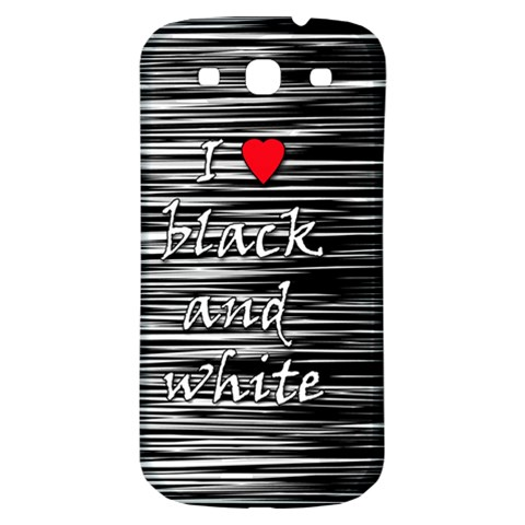 I love black and white 2 Samsung Galaxy S3 S III Classic Hardshell Back Case