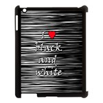 I love black and white 2 Apple iPad 3/4 Case (Black) Front