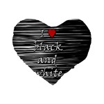 I love black and white 2 Standard 16  Premium Heart Shape Cushions Front