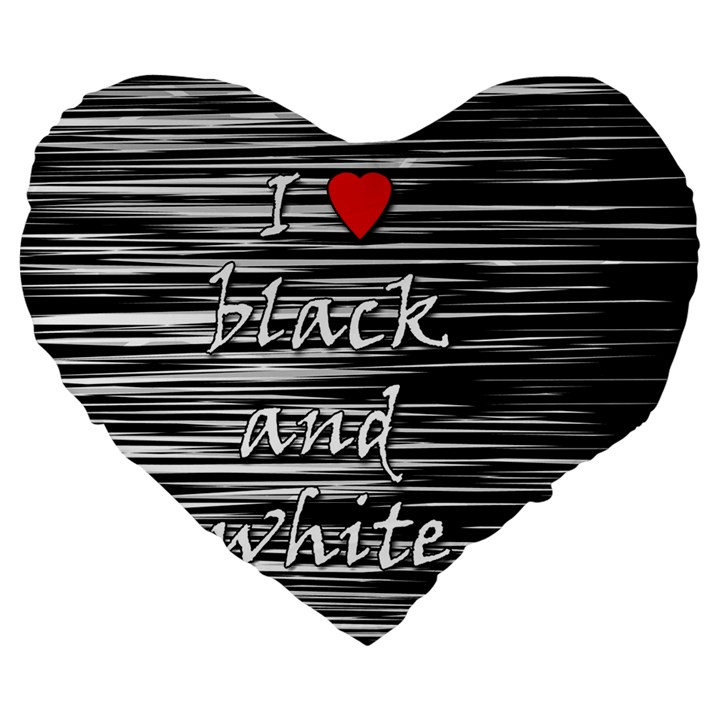 I love black and white 2 Large 19  Premium Heart Shape Cushions