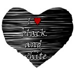 I love black and white 2 Large 19  Premium Heart Shape Cushions Back