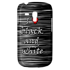 I love black and white 2 Samsung Galaxy S3 MINI I8190 Hardshell Case