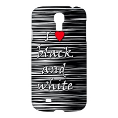 I love black and white 2 Samsung Galaxy S4 I9500/I9505 Hardshell Case