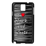 I love black and white 2 Samsung Galaxy Note 3 N9005 Case (Black) Front