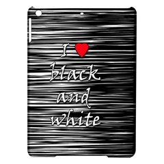 I love black and white 2 iPad Air Hardshell Cases