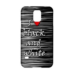 I love black and white 2 Samsung Galaxy S5 Hardshell Case