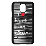I love black and white 2 Samsung Galaxy S5 Case (Black) Front